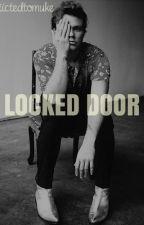 Locked Door / Lashton  by addiictedtomuke