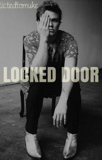 Locked Door / Lashton ( #wattys2016 )