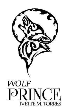 Wolf Prince [Moon Bound Book 2] by Sexyglamoruz