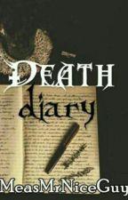 Death Diary by MeasMrNiceGuy
