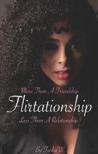Flirtationship by TashaW