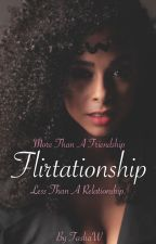 Flirtationship by TashaW