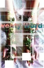 Twenty Words. YoonMin  by GoogieW