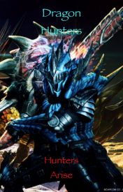 Dragon Hunters: Hunters Arise by UltraPro15