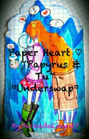 Paper Heart ♡ ~Papyrus & Tu~ ¤Underswap¤