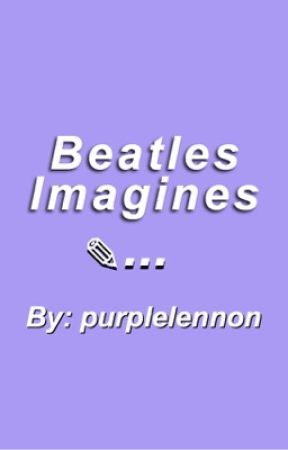 Beatles Imagines by purplelennon