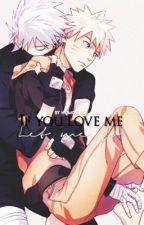 If you love me, let me go (KakaNaru One-Shot) by homokage