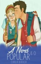 ~ A Nerd e o Popular ~ by pqpBiih