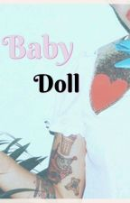 Baby Doll // h2ovanoss by CloseTheDamnDoor