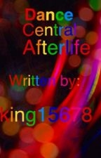 Dance Central Afterlife  by king15678