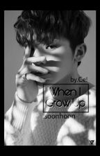 When I Grow Up [WooziXHoshi] by rosceee