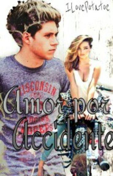Amor por accidente  Niall Horan  TERMINADA