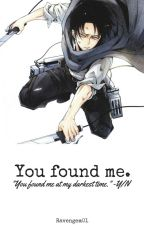 You found me. Levixreader by Ravengem01