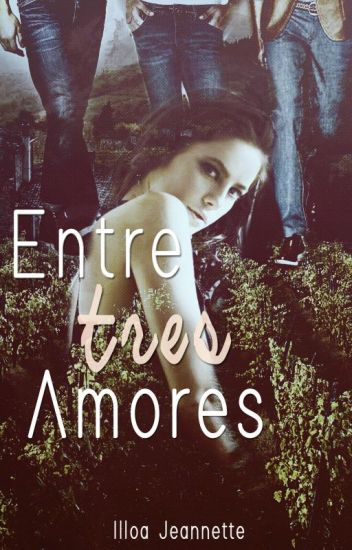 Entre Tres Amores (+16)