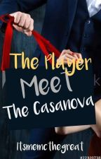 The Player meet The Cassanova (Spg) by itsmemcthegreat