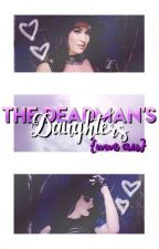 ✧ the deadman's daughters ✧ by -badfaith