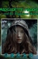 MARGARETTE HARRIS and The Mysterious Shadow (MH1) (#wattys2016) by yelle_precious22
