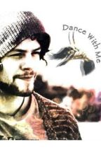 Dance with me (Jay Mcguiness fanfic) by Nana1895