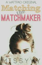 Matching the Matchmaker by MissYvy