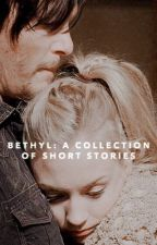 Bethyl: A Collection of Short Stories  by bethyltrash