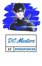 DC: Mentors (A.F Open) by SpeedForcee