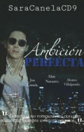 """""""Ambición Perfecta."""" [Jalonso Villalnela] by SaraCanelaCD9"""