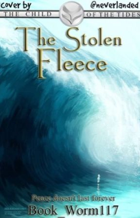 -Sequel- 2- The Child of the Tides: The Stolen Fleece  by Book_Worm117