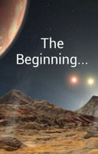 The Beginning... by IronSpideyHulk