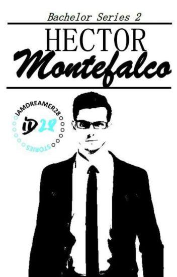 Bachelor Series 2: Hector Montefalco