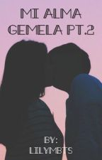 Mi alma gemela II (BTS Fanfic) by lilymbts