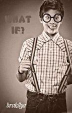 WHAT IF....? by brokilya