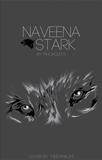 Naveena Stark :||: Game of Thrones