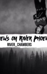 My views on River Phoenix  by river_chambers