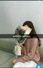 letters for jaehyun ➵ nct u by woewoons