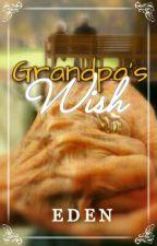 Grandpa's Wish  by sapphirehaven