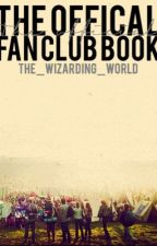 The Official Fan Club Book by The_Wizarding_World