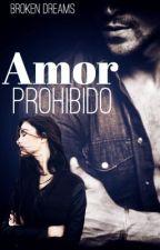 Amor prohibido  by broken-dreams-29