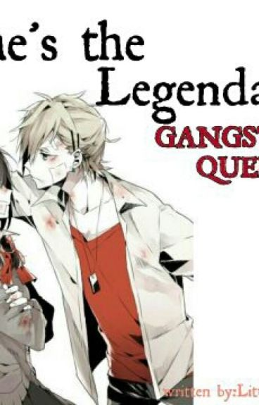 She's the Legendary Gangster Queen