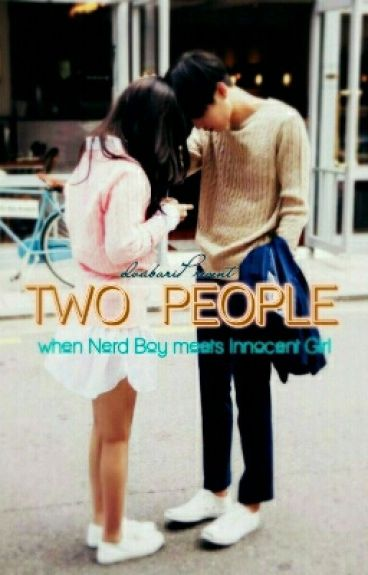 Two People - Nerd and Innocent