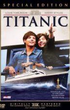 The Titanic (Larry Stylinson) by luke_is_penguin