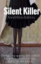 Silent Killer by Anne0Marie0Bat