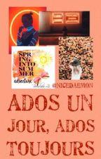 Ados un jour, Ados toujours by NiceDaemon