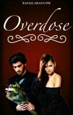 Overdose ||Zayn Malik|| by rafaelarafa1998