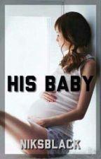 His Baby by Niksblack
