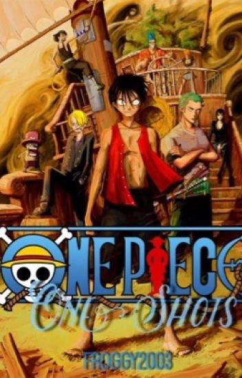 One Piece One Shots *DISCONTINUED*