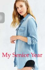 My senior year  by brooke_starkkks