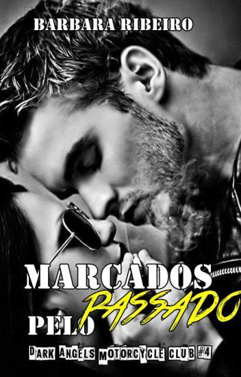 Marcados Pelo Passado - Dark Angels Motorcycle Club #4 (Amostra)
