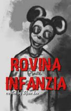 Rovina Infanzia by exclusivelyariana