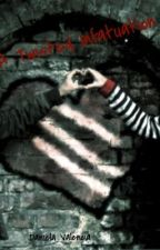 A Twisted Infatuation by DreamingDaniela