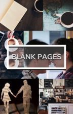 Blank Pages by _TheLeopardSings